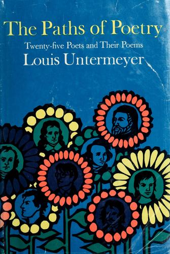 The paths of poetry by Louis Untermeyer