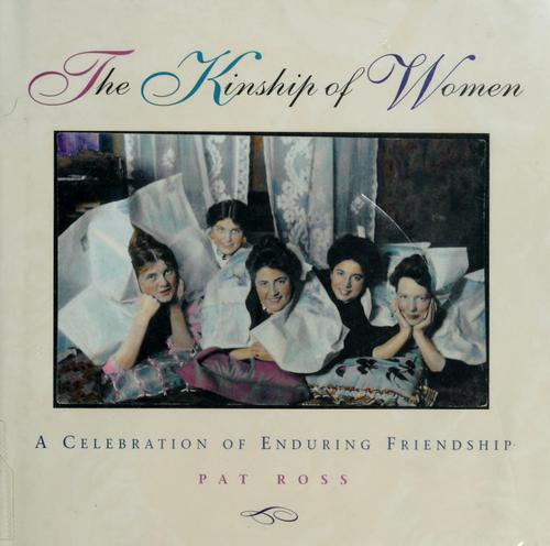 The kinship of women by Pat Ross