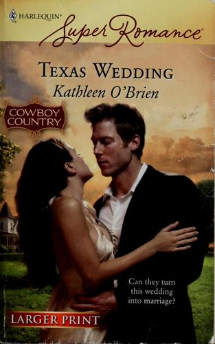 Texas wedding by Kathleen O'Brien