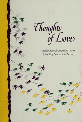 Thoughts of love by Susan Polis Schutz