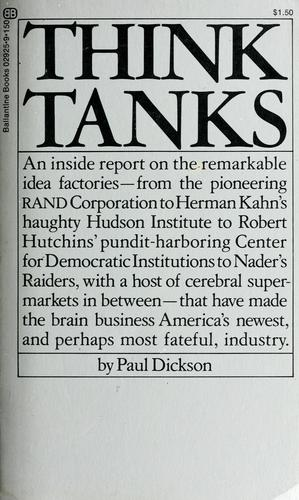 Think tanks by Paul Dickson