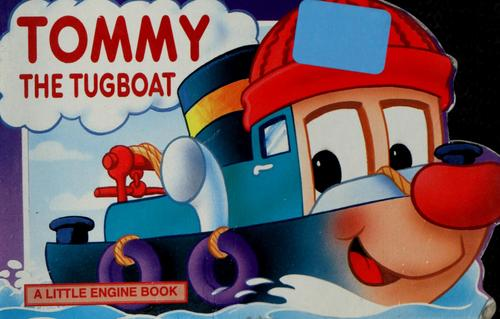Tommy the tugboat by
