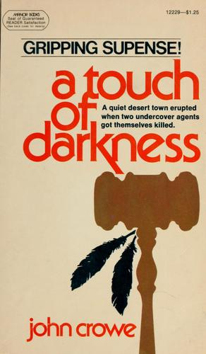A touch of darkness by Crowe, John