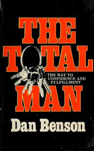 The total man by Dan Benson