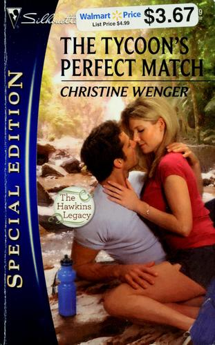 The tycoon's perfect match by Christine Anne Wenger