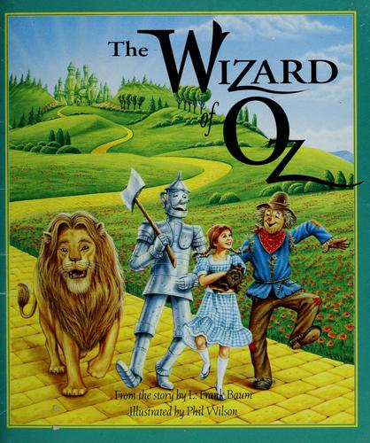 The Wizard of Oz by Jay Scarfone