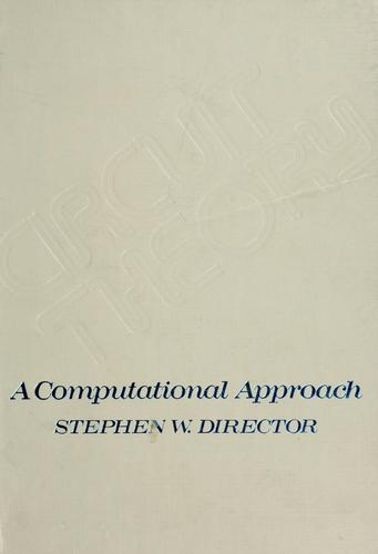 Circuit theory by Director, Stephen W.