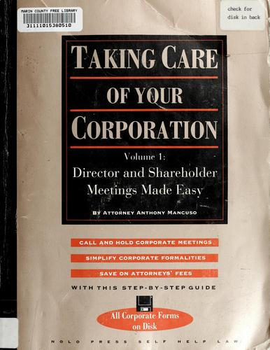 Taking care of your corporation by Anthony Mancuso