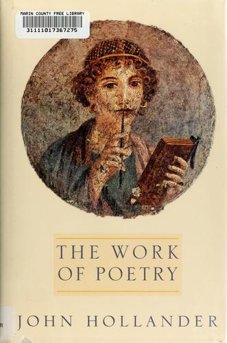 The work of poetry by John Hollander