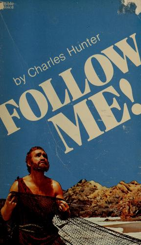 Follow me! by Charles Hunter