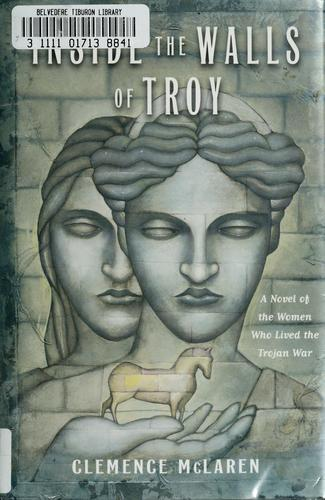 Inside the walls of Troy