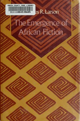 The emergence of African fiction