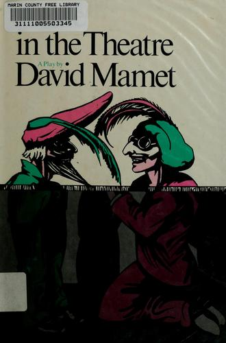 A life in the theatre by David Mamet