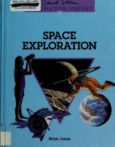 Space exploration by Jones, Brian