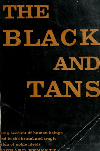 The Black and Tans by Bennett, Richard