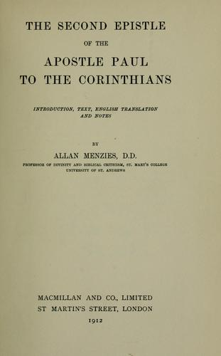 The Second Epistle of the Apostle Paul to the Corinthians by Allan Menzies