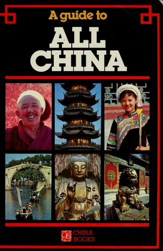 A Guide to All China by Simon Holledge