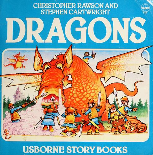 Dragons by Rawson, Christopher., Stephen Cartwright