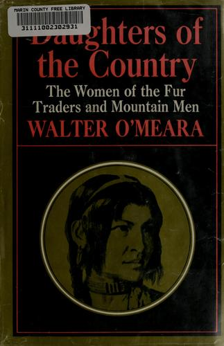 Daughters of the country by Walter O'Meara