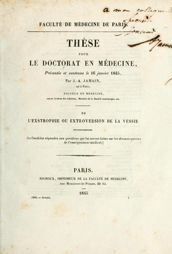 De l'exstrophie ou extroversion de la vessie by A. Jamain