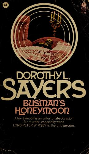 Busman's honeymoon by Dorothy L. Sayers