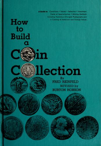 How to build a coin collection by Reinfeld, Fred