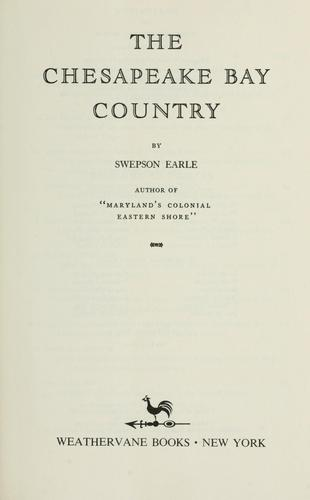 The Chesapeake Bay country by Swepson Earle