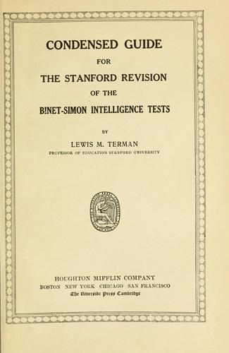 Condensed guide for the Stanford revision of the Binet-Simon intelligence tests by Terman, Lewis Madison