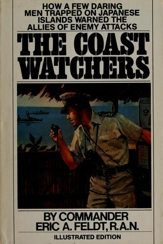 The coast watchers by Eric Augustus Feldt