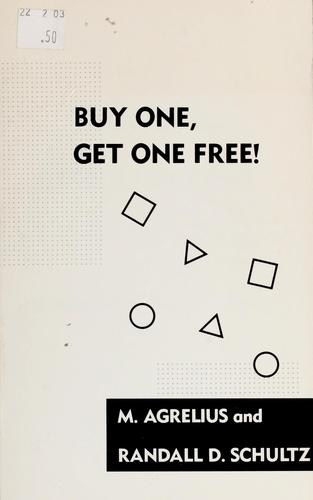 Buy one, get one free by M. Agrelius