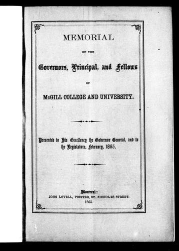 Memorial of the governors, principal and fellows of McGill College and University by McGill University.