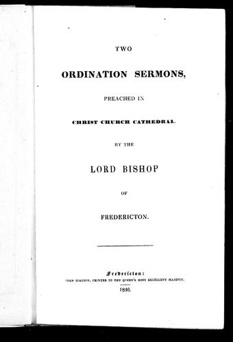 Two ordination sermons preached in Christ Church Cathedral by John Medley