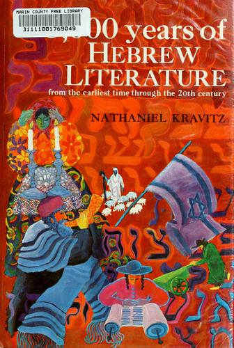 3,000 years of Hebrew literature by Nathaniel Kravitz