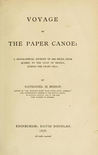 Voyage of the paper canoe by Nathaniel H. Bishop