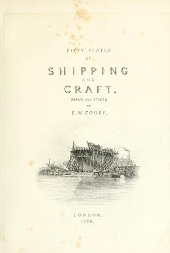 Fifty plates of shipping and craft by Edward William Cooke