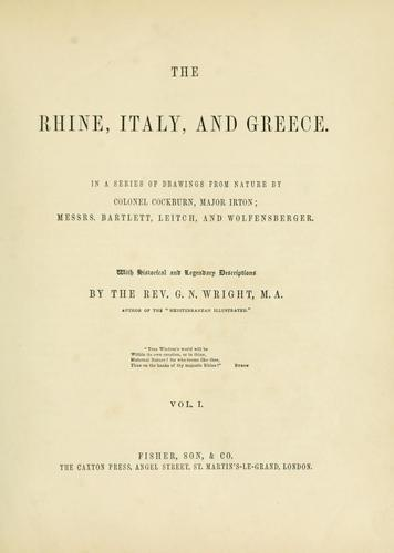 The Rhine, Italy, and Greece by G. N. Wright