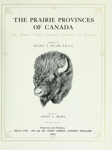 The Prairie Provinces of Canada by Henry J. Boam