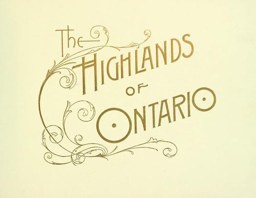 The highlands of Ontario by Grand Trunk Railway Company of Canada