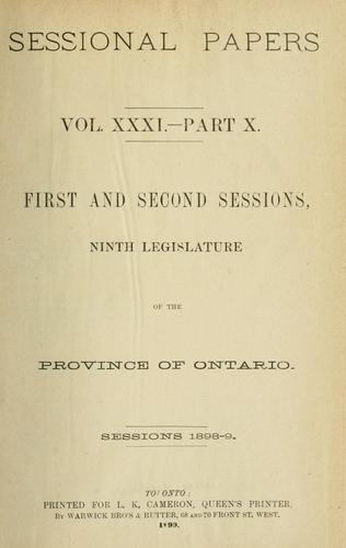 Ontario Sessional Papers by Ontario. Legislative Assembly.