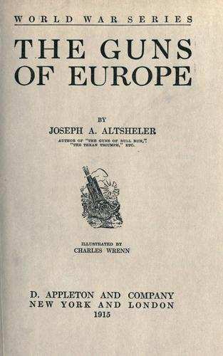 The guns of Europe by Joseph A. Altsheler