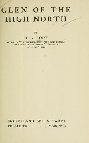 Glen of the high north by H. A. Cody