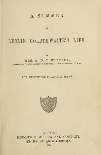 A summer in Leslie Goldthwaite's life by Adeline Dutton Train Whitney