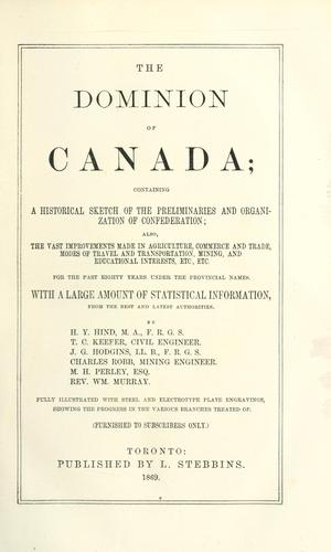 The dominion of Canada by Hind, Henry Youle
