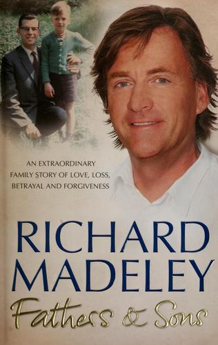 Fathers & sons by Richard Madeley