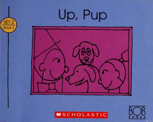 Up, pup by Bobby Lynn Maslen