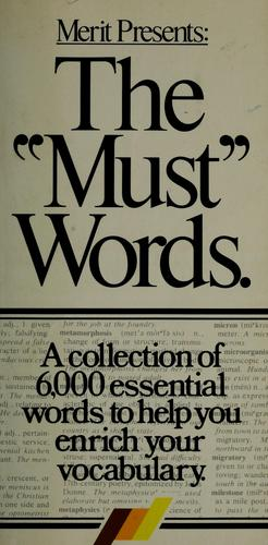 "The ""must"" words by Craig T. Norback"