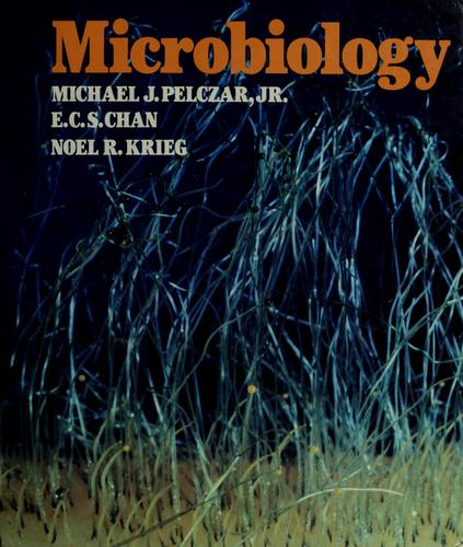 Microbiology by Michael J. Pelczar