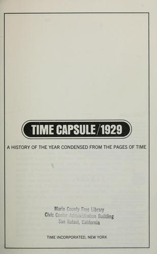 Time capsule, 1929; a history of the year condensed from the pages of Time by Time, inc