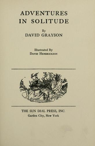 Adventures in solitude by David Grayson