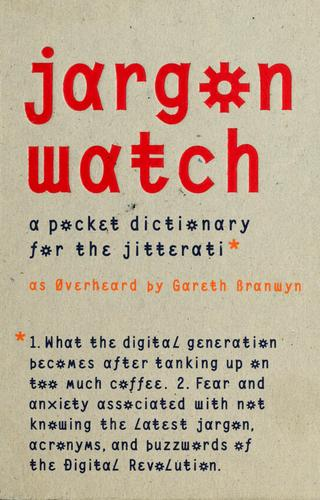 Jargon watch by Gareth Branwyn